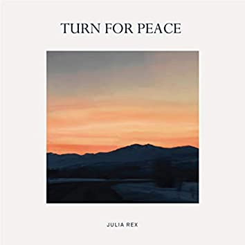 Turn For Peace