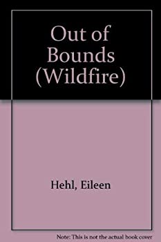 Out of Bounds - Book #65 of the Wildfire