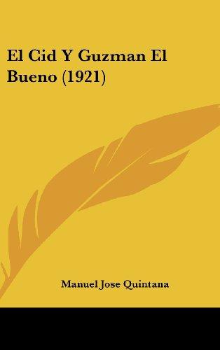 El Cid Y Guzman El Bueno (1921)