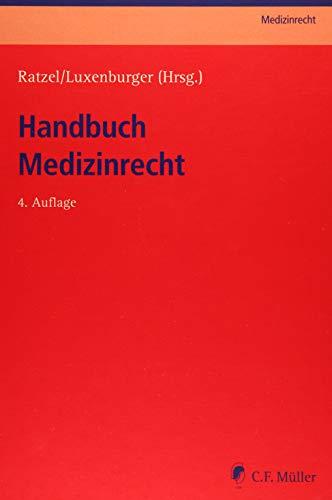 Handbuch Medizinrecht (C.F. Müller Medizinrecht)