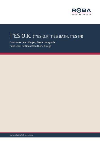 T\'Es Ok, T\'Es Bath, T\'Es In (German Edition)