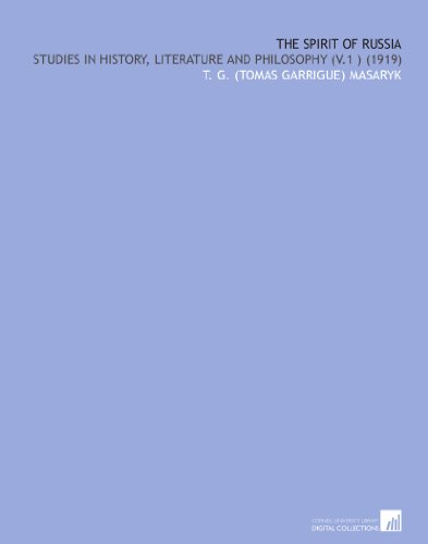 The spirit of Russia: studies in history, literature and philosophy (v.1 )  (1919)