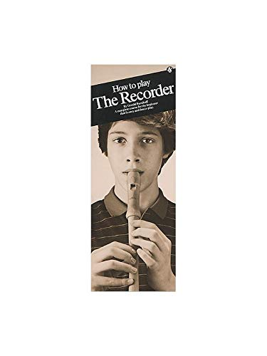 Gerald Burakoff: How to Play the Recorder