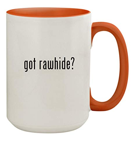 got rawhide? - 15oz Ceramic Colored Inside & Handle Coffee Mug Cup, Orange