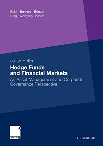 Hedge Funds and Financial Markets: An Asset Management and Corporate Governance Perspective