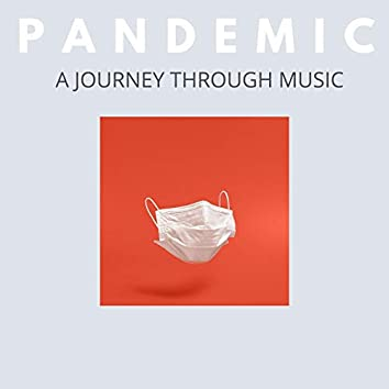 Pandemic a Journey through Music