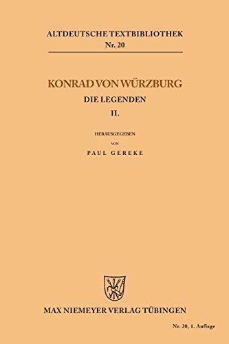 Die Legenden II (Altdeutsche Textbibliothek, Band 20)