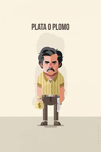"""Plata o Plomo: NoteBook/Journal gift for narcos lovers 6""""x9"""" 120 pages"""