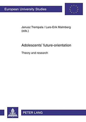 Adolescents' future-orientation: Theory and research (Europäische Hochschulschriften / European U