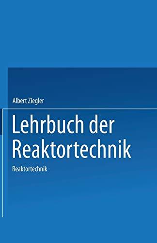 Lehrbuch der Reaktortechnik: Band 2: Reaktortechnik (German Edition)