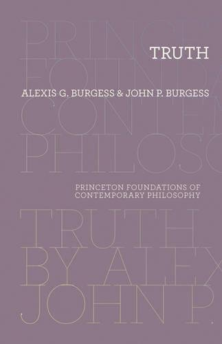 Truth (Princeton Foundations of Contemporary Philosophy (4))