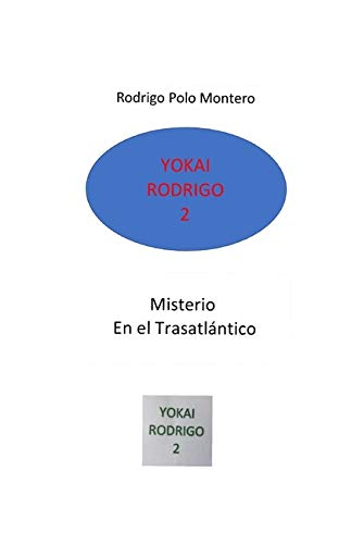 Yokai Rodrigo 2: Misterio en el Trasatlántico