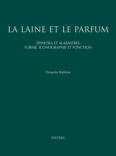 La laine et le parfum: Epinetra Et Alabastres. Forme, Iconographie Et Fonction. Recherche de Ceramique Attique Feminine: 2