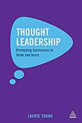 Thought Leadership: Prompting Businesses to Think and Learn
