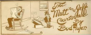 The Mutt and Jeff Cartoons