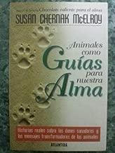 Animales Como Guias Para Nuestra Alma (Spanish Edition)