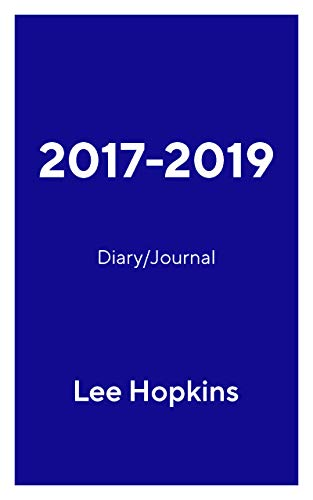 2017-2019: Diary/Journal (A diary/journal Book 1) (English Edition)