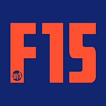 Have Faith (The Tidy Boys & Trap Two Remix) - F15