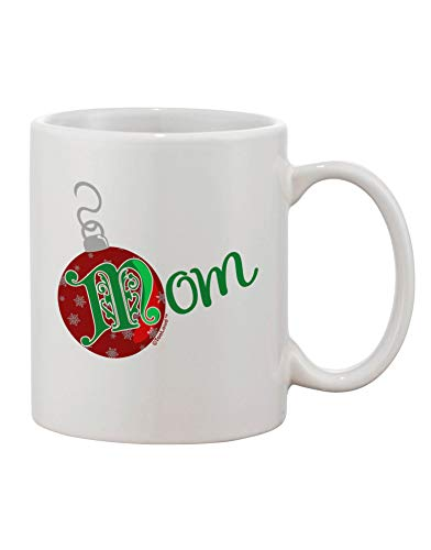 Matching Family Ornament Mom Printed Coffee Mug