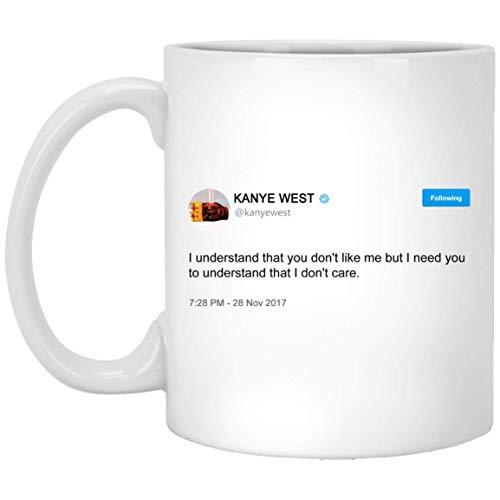 NA Tazza Tweet di Kanye West - Ho Bisogno Che tu capisca Che Non Mi Interessa