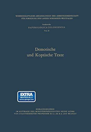 Demotische Und Koptische Texte (Wissenschaftliche Abhandlungen der Arbeitsgemeinschaft für Forschung des Landes Nordrhein-Westfalen)
