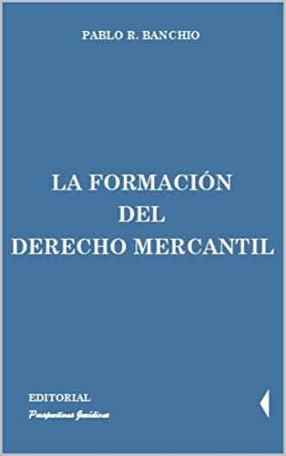 La formación del derecho mercantil