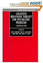 Cognitive Behaviour Therapy for Psychiatric Problems byHawton