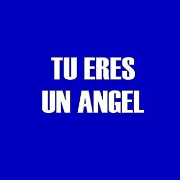 Tu Eres Un Angel