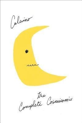 BY Calvino, Italo ( Author ) [{ The Complete Cosmicomics By Calvino, Italo ( Author ) Sep - 16- 2014 ( Hardcover ) } ]