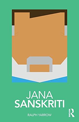 Jana Sanskriti (Routledge Performance Practitioners)
