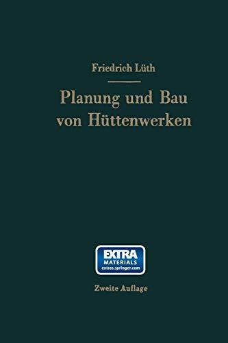 Planung und Bau von Hüttenwerken