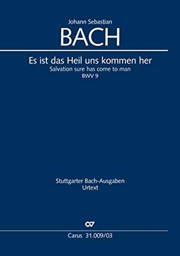 Es ist das Heil uns kommen her (Klavierauszug): Kantate für den 6. Sonntag nach Trinitatis BWV 9
