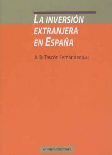 La inversión extranjera en España (Mierva-Economia) eBook: Fernández, Julio Tascón: Amazon.es: Tienda Kindle