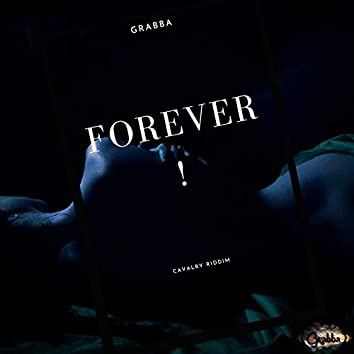 Forever(Cavalry Riddim)