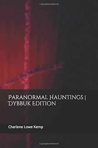 Paranormal Hauntings   Dybbuk Edition