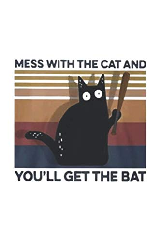 Black Cat mess with the cat and youll get the bat vintage journal 6x9 Inch 120 Pages.: 6x9 Inch 120 Pages.
