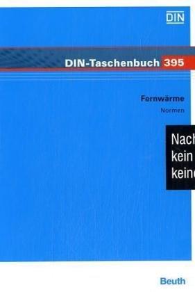 Fernwärme, 1 CD-ROM Normen. Für Windows. Hrsg.: DIN Deutsches Institut für Normung e.V.