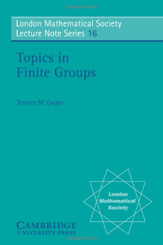 Topics in Finite Groups (London Mathematical Society Lecture Note Series, No. 16)