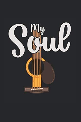 My Soul | Gitarre Musik Songtexte Notizen: Musikbuch Notizbuch A5 120 Seiten liniert
