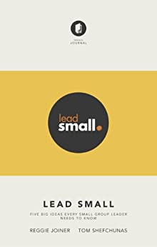 Lead Small by [Reggie Joiner, Tom Shefchunas]