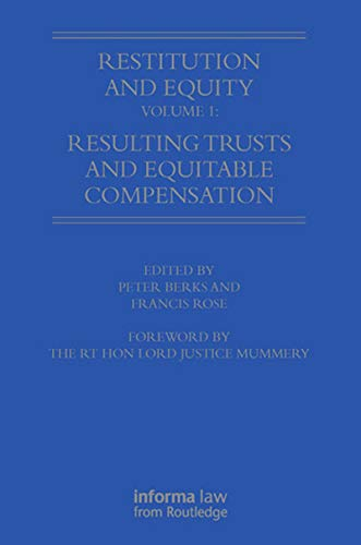 Restitution and Equity Volume 1: Resulting Trusts and Equitable Compensation (English Edition)