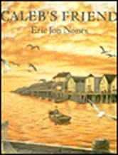 Caleb's Friend by Eric Jon Nones (1993-05-01)