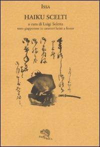 Haiku scelti. Testo giapponese in caratteri latini a fronte