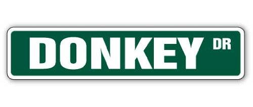 "Donkey Street Sign Animal Farm Signs Ride Mule | Indoor/Outdoor | �24"" Wide"