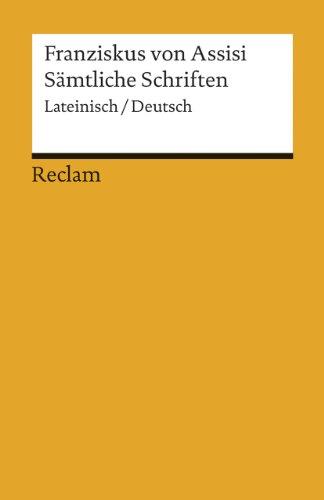 Sämtliche Schriften: Lateinisch/Deutsch (Reclams Universal-Bibliothek)