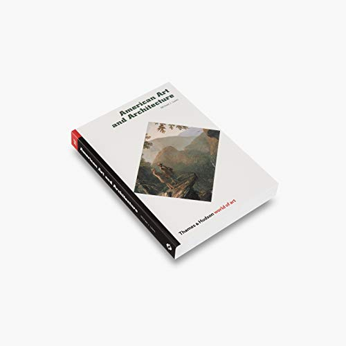 Compare Textbook Prices for American Art and Architecture World of Art 1st Edition ISBN 9780500203910 by Lewis, Michael J.