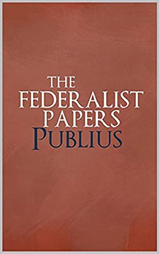 The Federalist Papers Annotated (English Edition)