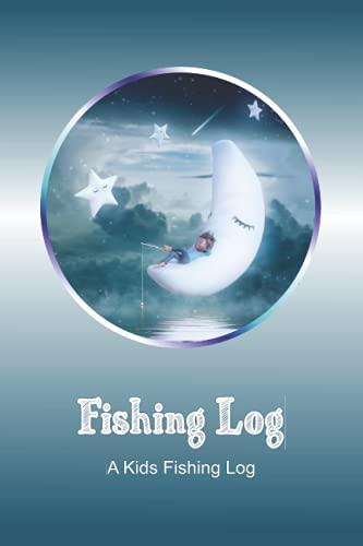 Fishing Log: a kids Fishing log gift ,...