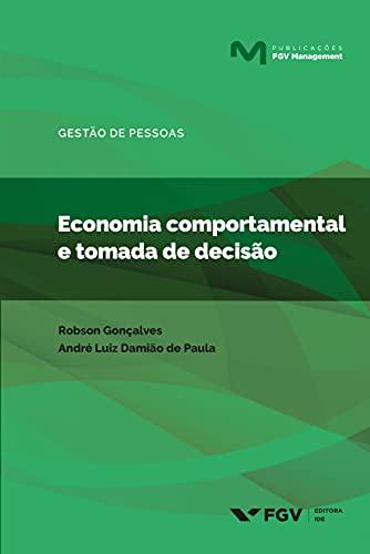 Economia comportamental e tomada de decisão (FGV Management)