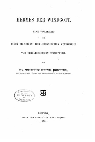 Hermes der windgott. Eine vorarbeit zu einem handbuch der griechischen mythologie vom vergleichenden standpunkt